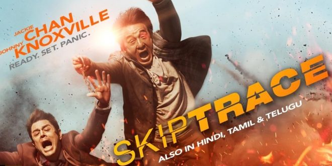 skiptrace-2016-dubbed-in-hindi-full-movie-free-online-and-download